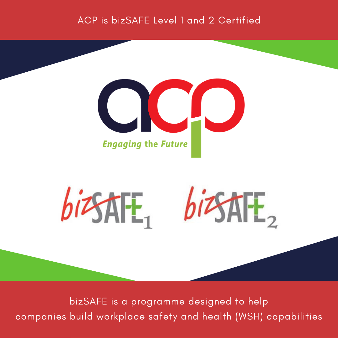 ACP is now bizSAFE level 1 and 2 certified!