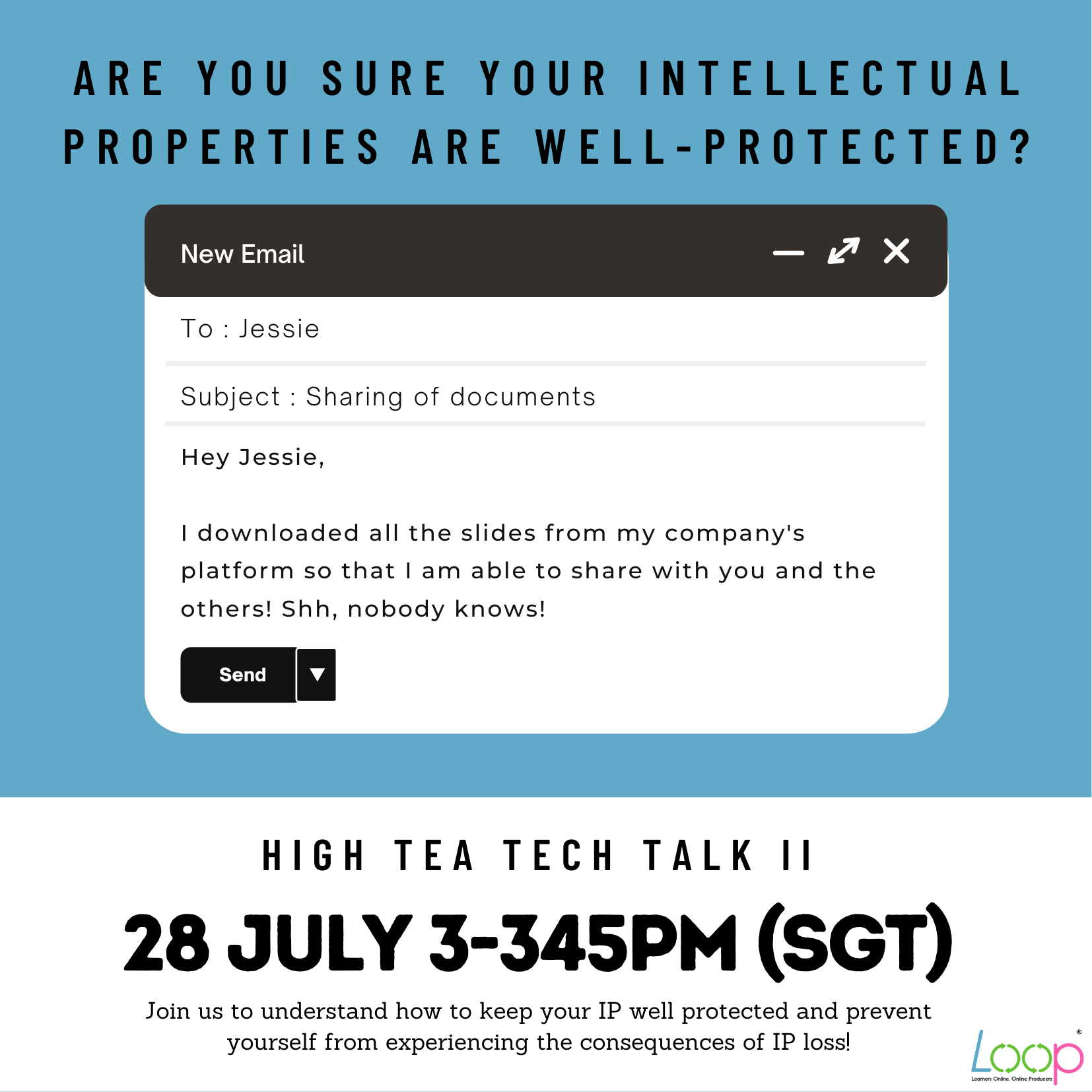 High Tea Tech Talk II: Are your intellectual properties well-protected?